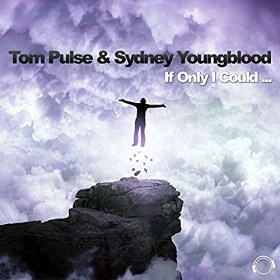 TOM PULSE & SYDNEY YOUNGBLOOD - IF ONLY I COULD